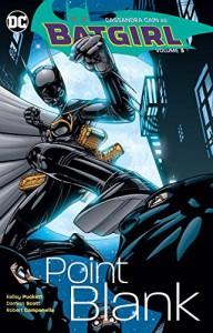 Batgirl Vol. 3: Point Blank - Kelley Puckett, Various