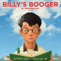 Billy's Booger - William Joyce, Moonbot, William Joyce