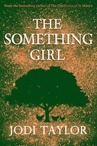 The something girl - Jodi Taylor