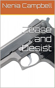 Cease and Desist (The IMA Book 4) - Nenia Campbell
