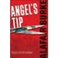 Angel's Tip by Burke, Alafair [Harper,2008] (Hardcover) [Hardcover] - Burke