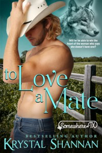 To Love a Mate - Krystal Shannan