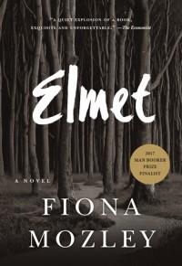 Elmet - Fiona Mozley