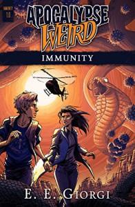 Apocalypse Weird: Immunity - Ellen Langas Campbell, Michael Corley, E. E. Giorgi
