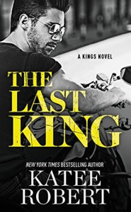 The Last King - Katee Robert