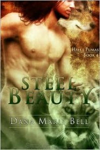 Steel Beauty  - Dana Marie Bell