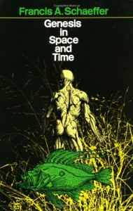 Genesis in Space and Time: The Flow of Biblical History - Francis August Schaeffer