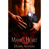 Mama's Heart - Mark Alders