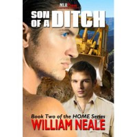 Son of a Ditch (Home, #2) - William Neale