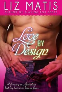 Love By Design - Liz Matis