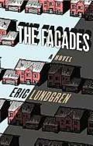 The Facades - Eric Lundgren