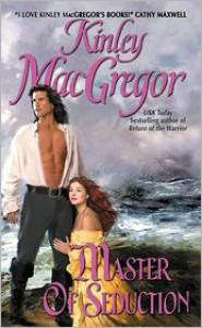 Master of Seduction - Kinley MacGregor