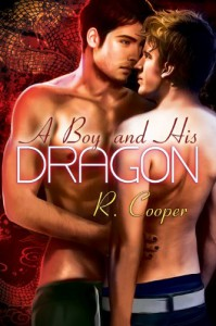 A Boy and His Dragon (Being(s) in Love) - R. Cooper