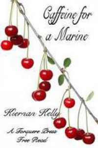 Caffeine for a Marine - Kiernan Kelly