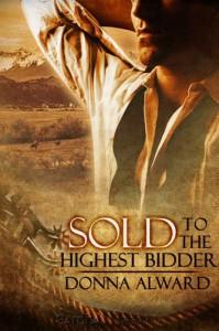 Sold to the Highest Bidder - Donna Alward