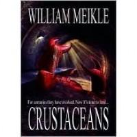 Crustaceans - William Meikle