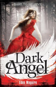 Dark Angel - Eden Maguire