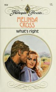 What's Right (Harlequin Presents) - Melinda Cross