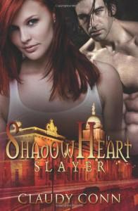 Shadowheart Slayer  - Claudy Conn