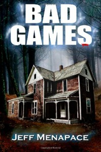 Bad Games: A Novel - Jeff Menapace