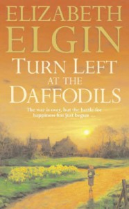 Turn Left At The Daffodils - Elizabeth Elgin