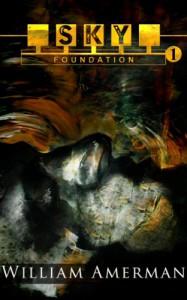 Sky1 - Foundation (#1) - William Amerman