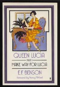Queen Lucia - E.F. Benson, Nancy Mitford