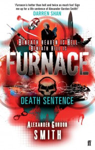Death Sentence (Escape From Furnace, #3) - Alexander Gordon Smith