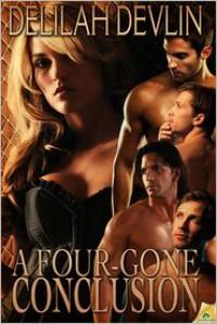 A Four-Gone Conclusion - Delilah Devlin