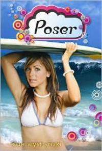 Poser - Sue Wyshynski
