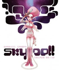 Sky Doll: Decade 00>10 - Barbara Canepa, Alessandro Barbucci