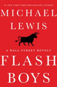 Flash Boys: A Wall Street Revolt - Michael Lewis, Dylan Baker