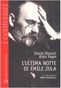 L'ultima notte di Émile Zola - Alain Pagès, Gianni Rizzoni