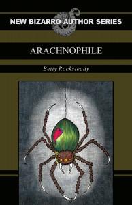 Arachnophile - Betty Rocksteady