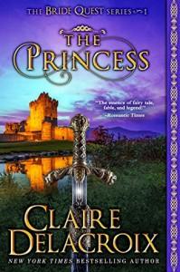 The Princess: The Bride Quest #1 by Claire Delacroix (1998-08-10) - Claire Delacroix