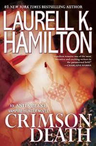 Crimson Death (Anita Blake, Vampire Hunter) - Laurell K. Hamilton