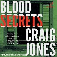 Blood Secrets: Valancourt 20th Century Classics - Blue Heron Audio, Caitlin Davies, Craig  Jones
