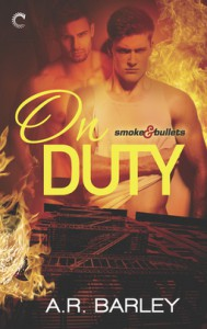 On Duty (Smoke & Bullets) - A.R. Barley