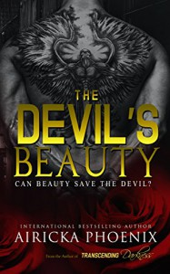 The Devil's Beauty (Crime Lord Interconnected Standalone Book 2) - Airicka Phoenix