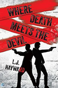 Where Death Meets the Devil - L.J. Hayward