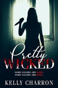 Pretty Wicked - Kelly Charron