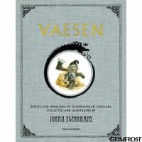 Vaesen: Spirits and Monsters of Scandinavian Folklore - Johan Egerkrans, Johan Egerkrans, Johan Egerkrans, Cecilia Danneker Engström, Susan Beard