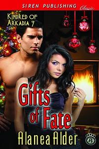 Gifts of Fate - Alanea Alder