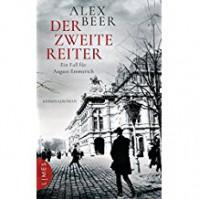 Der zweite Reiter: Ein Fall für August Emmerich - Kriminalroman - Alex Beer