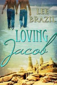 Loving Jacob - Lee Brazil