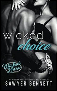 Wicked Choice - Sawyer Bennett