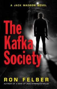 The Kafka Society - Ron Felber