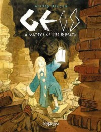 Geis: A Matter of Life and Death - Alexis Deacon