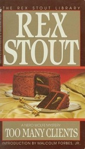 Too Many Clients - Rex Stout