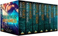 Vikings Untamed: 7 modern Viking erotic, paranormal and science fiction romances (Not Your Mother's Vikings Book 2) - Kate Pearce, Anne Marsh, Crystal Jordan, Zoe York, Holley Trent, Dayna Hart, Sela Carsen